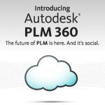 Sharing Our Autodesk PLM 360 Experiences