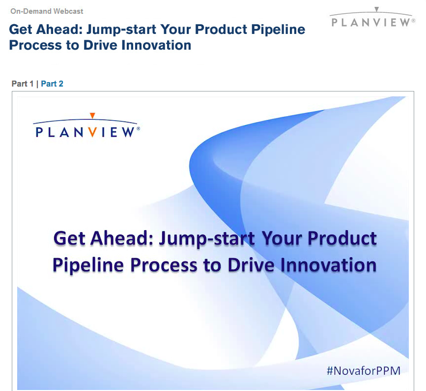 Jump-start your Product Pipeline Process to Drive Innovation
