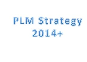 Strategies of the Major PLM Vendors 2015+