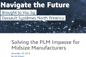 Solving the PLM Impasse for Midsize Manufacturers – Guest Post on Dassault Systemes