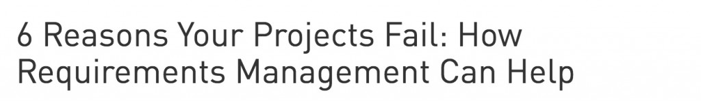 6_Reasons_Your_Projects_Fail__How_Requirements_Management_Can_Help___PTC_3