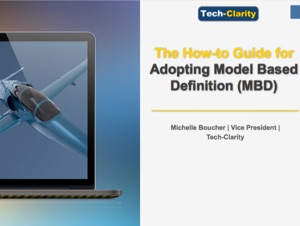 The How-to Guide for Adopting Model Based Definition (MBD)(eBook, survey findings)