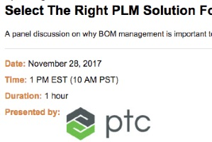 Select the Right PLM Solution for BOM Management (webcast)