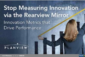 Top 5 Metrics to Stop Measuring Innovation in the Rearview Mirror (webcast)