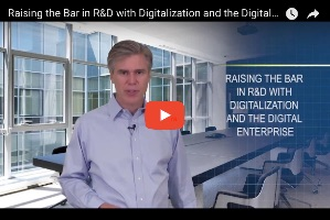 Raising the Bar in R&D with Digitalization and the Digital Enterprise (video)
