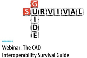 The CAD Interoperability Survival Guide (webcast)
