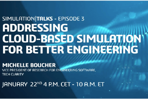 Cloud-Based Simulation for Better Engineering (webcast)