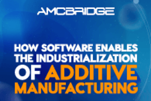 How Software Enables Industrial Additive Manufacturing (webcast)