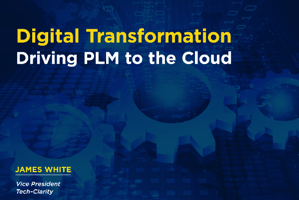 Digital Transformation is Driving PLM to the Cloud (eBook)