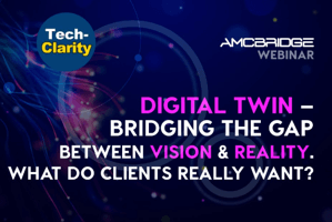 Digital Twin – Bridging the Gap Between Vision and Reality (webcast)